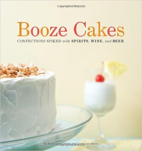 Booze Cakes Cookbook